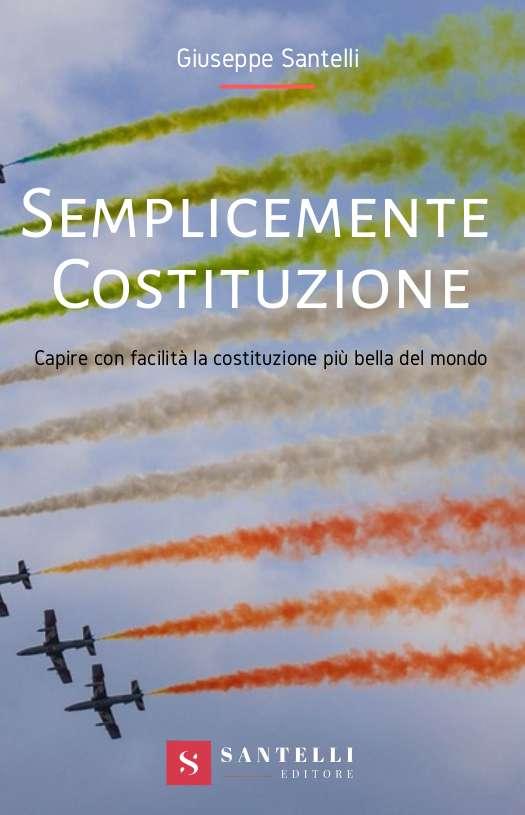 Semplicemente Costituzione, Giuseppe Santelli - coverfront