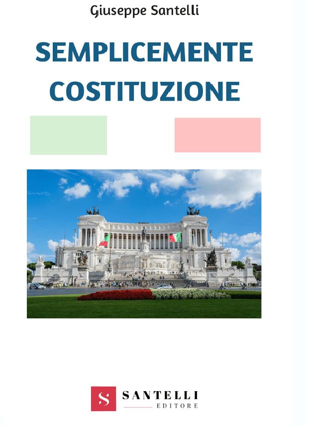 Semplicemente Costituzione Santelli Giuseppe