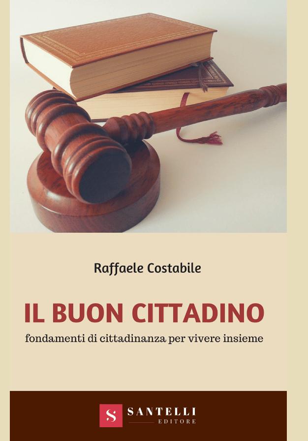 Il Buon Cittadino Raffaele Costabile