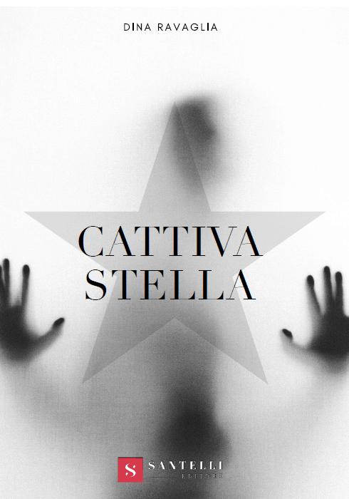 Cattiva Stella, Dina Ravaglia - cover front