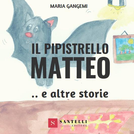 Il Pipistrello Matteo, Maria Gangemi - coverfront