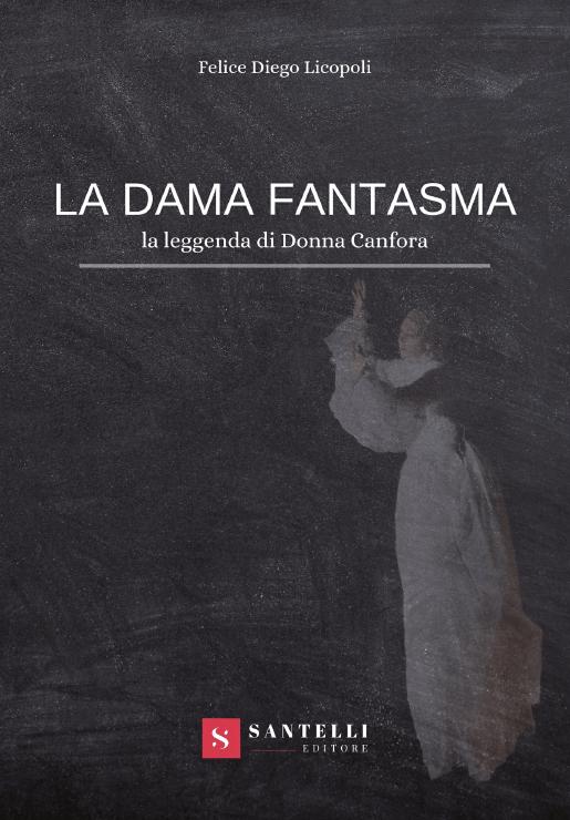 La Dama Fantasma, Felice Diego Licopoli coverfront