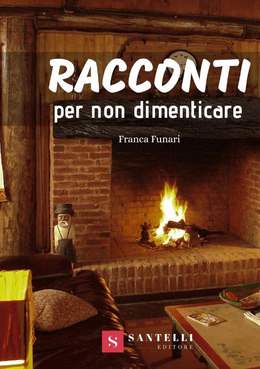 Racconti per non dimenticare, Franca Funari