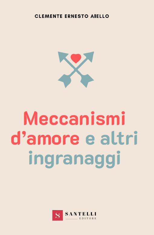 Meccanismi da amore e altri ingranaggi - Aiello coverfront