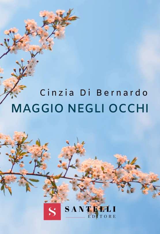 Maggio negli occhi, Cinzia di Bernardo - coverfront