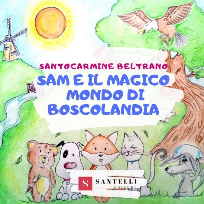 Sam e il magico mondo di Boscolandia, Santocarmine Beltrano - coverfront