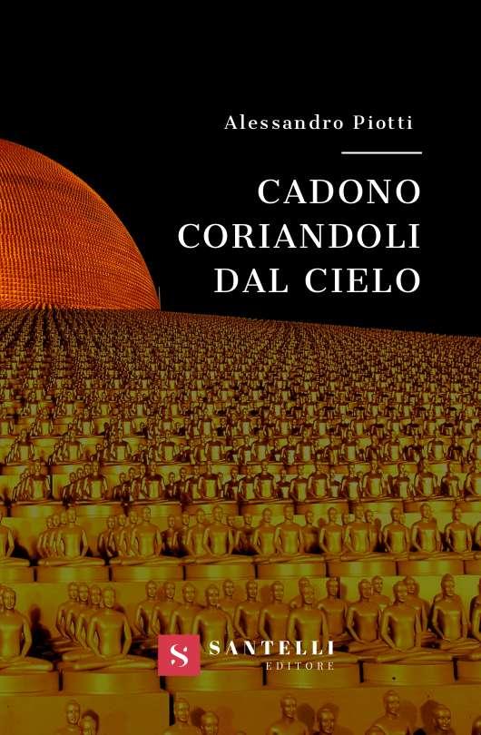 Cadono coriandoli dal cielo, Alessandro Piotti - coverfront