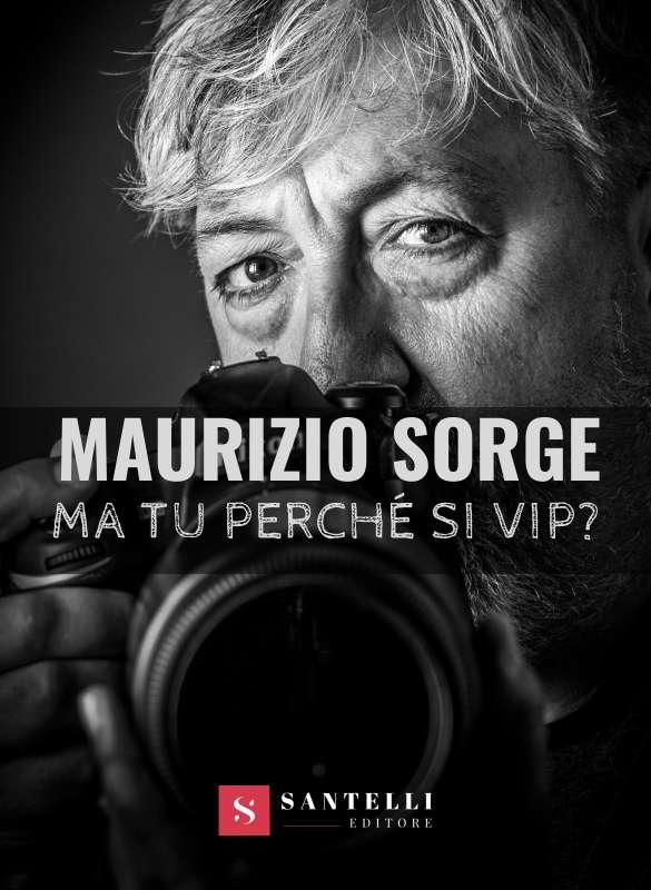Ma tu perché si vip, Maurizio Sorge - coverfront