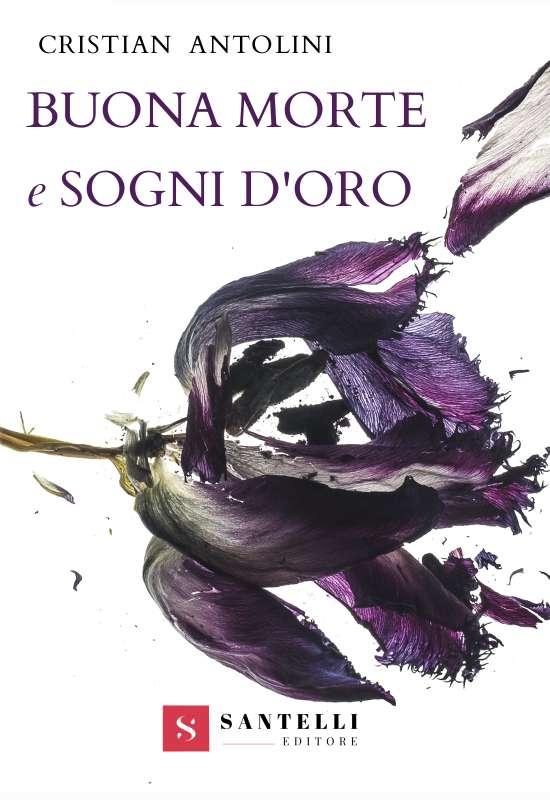 Buona morte e sogni d'oro, Cristian Antolini - coverfront