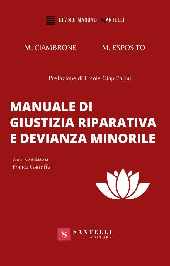 Manuale di giustizia riparativa e devianza minorile, Maria Esposito Maria Cristina Ciambrone - cover front