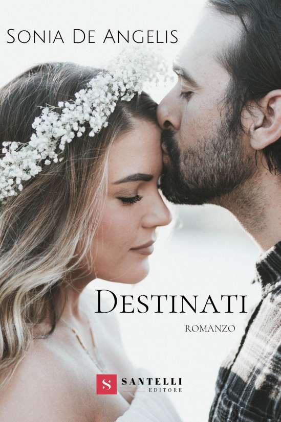 Destinati, Sonia de Angelis - cover front