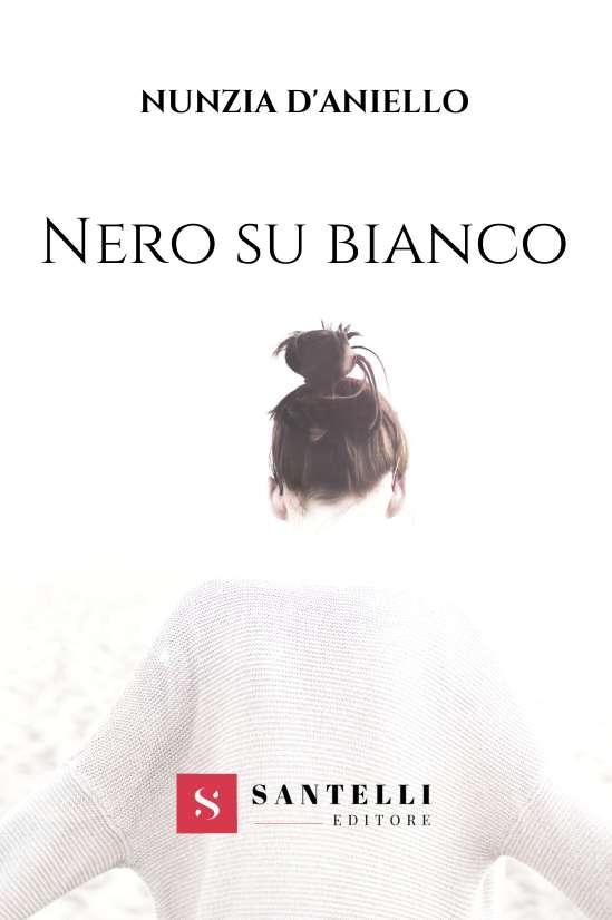 Nero su bianco, Nunzia d'Aniello - cover front