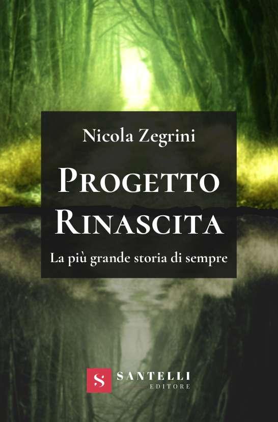 Progetto Rinascita, Nicola Zegrini - cover front