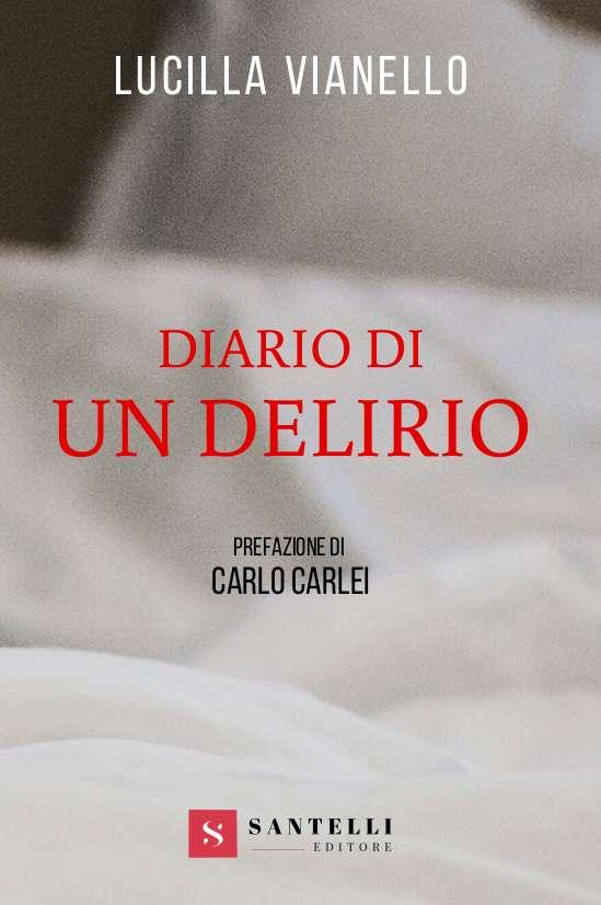 Diario di un delirio, Lucilla Vianello - cover front