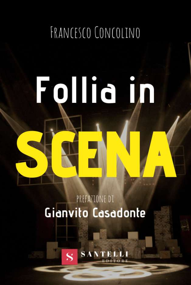 Follia in scena, Francesco Concolino - cover front