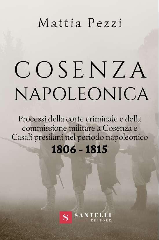 Cosenza napoleonica, Mattia Pezzi - cover front