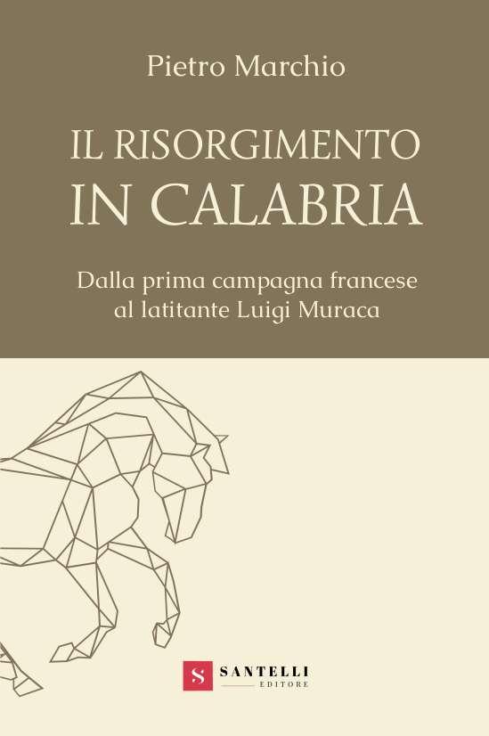 Il risorgimento in Calabria, Pietro Marchio - cover front