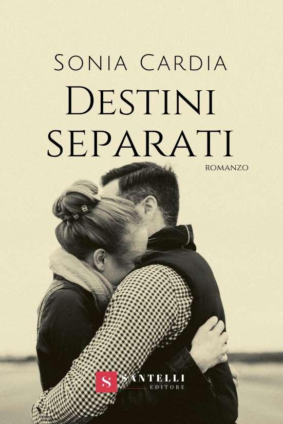 Destini separati, Sonia Cardia - cover front
