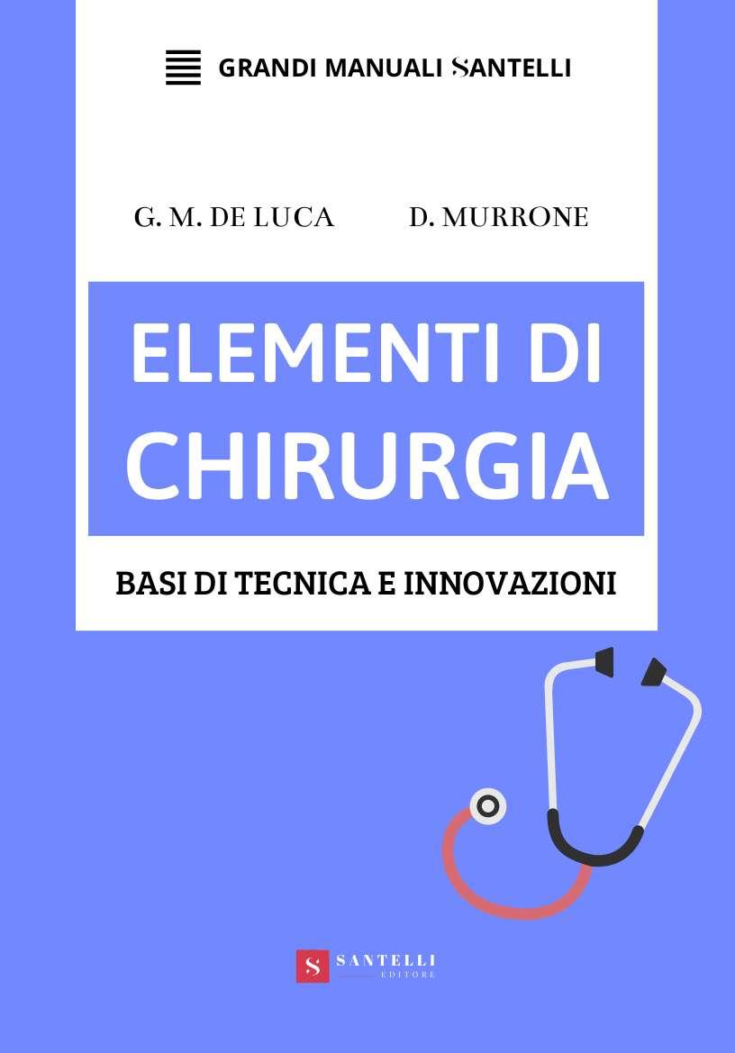 Elementi di chirurgia, G. M. De Luca & D. Murrone - cover front
