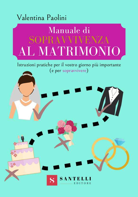 Manuale di sopravvivenza al matrimonio, Valentini Paolini - cover front