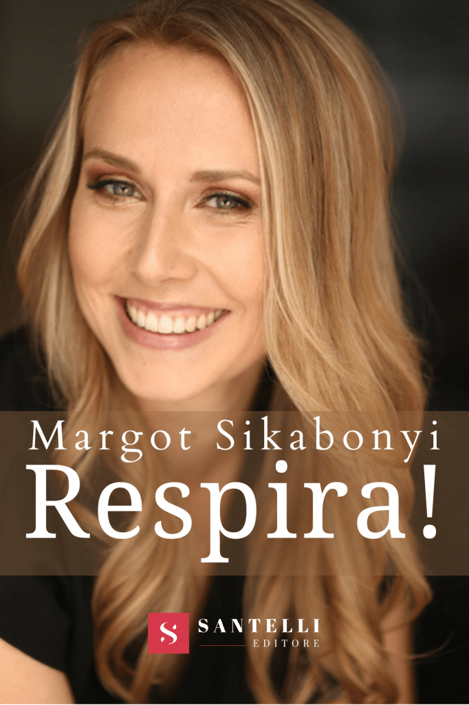 """Margot Sikabonyi autrice del libro """"Respira! Alla ricerca della calma nel caos!"""""""