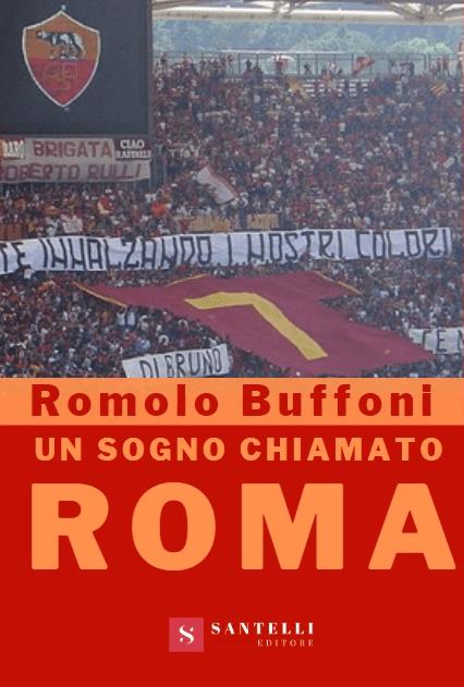 """""""Un sogno chiamato Roma"""" su """"Il Tempo"""""""