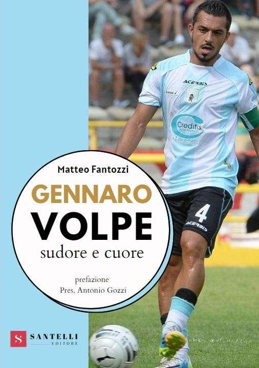 """""""Sudore e cuore"""", il libro che racconta la vita calcistica di Gennaro Volpe – sul sito ufficiale della Virtus Entella"""
