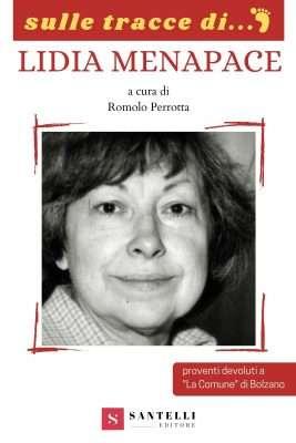 Sulle Tracce di... Lidia Menapace Romolo Perrotta