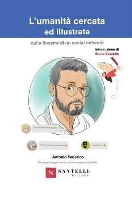 L'umanità cercata ed illustrata dalla finestra di un social network